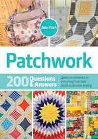 Patchwork: 200 Questions & Answers by Jake Finch