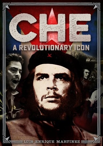 Che: A Revolutionary Icon by Na