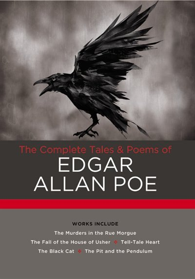 The Complete Tales & Poems of Edgar Allan Poe: Works Include: The Murders In The Rue Morgue; The Fall Of The House Of Usher; The Tell-tale Heart; by Edgar Allan Poe