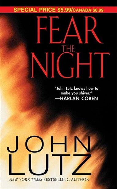Fear The Night by John Lutz