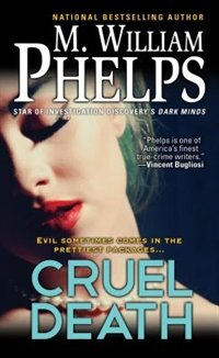 Book Cruel Death by M. William Phelps
