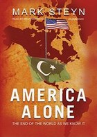 America Alone: The End Of The World As We Know It.