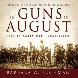 Book The Guns Of August by Barbara W. Tuchman