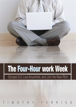 Book The 4-Hour Workweek MP3: Escape 9-5, Live Anywhere, and Join the New Rich by Timothy Ferriss