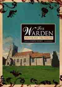 The Warden MP3 by Anthony Trollope