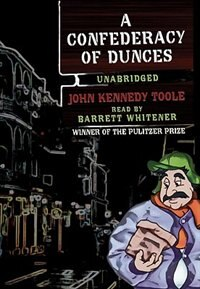 Book A Confederacy of Dunces MP3 by John Kennedy Toole