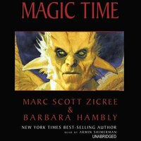 Magic Time MP3: Book I in the Magic Time Trilogy