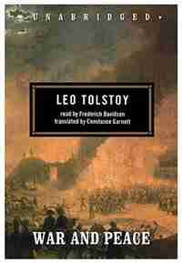 War And Peace: Classic Collection by Leo Tolstoy