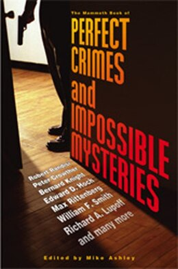 Book The Mammoth Book of Perfect Crimes and Impossible Mysteries by Mike Ashley