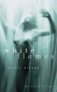 White Flames: Erotic Dreams