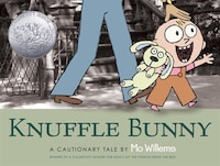 Knuffle Bunny: A Cautionary Tale: A Cautionary Tale