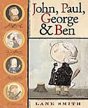 Book John, Paul, George & Ben by Lane Smith