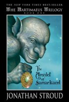Bartimaeus The Amulet Of Samarkand (book One): The Bartimaeus Trilogy Book 1