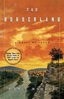 Book The Borderland: A Novel of Texas by Edwin Shrake