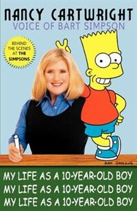 My Life Ss A Ten Year-old Boy: The Voice Of Bart Simpson
