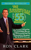 Book The Essential 55: An Award-Winning Educator's Rules For Discovering The Successful Student In Every… by Ron Clark