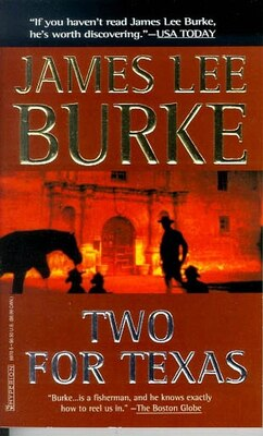 Book Two for Texas by James Lee Burke