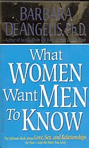 What Women Want Men To Know: The Ultimate Book About Love, Sex, And Relationships For You And The…