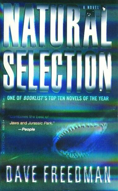 Natural Selection: A Novel by Dave Freedman