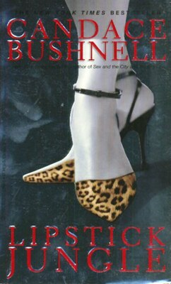 Book Lipstick Jungle: A Novel by Candace Bushnell