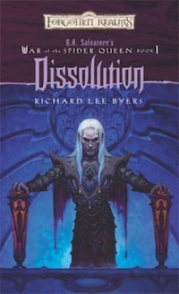 Dissolution: War of the Spider Queen, Book I