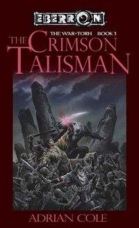 The Crimson Talisman: The War-torn, Book 1