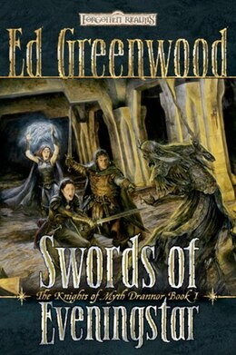 Book Swords Of Eveningstar: The Knights of Myth Drannor, Book II by Ed Greenwood