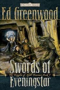 Swords Of Eveningstar: The Knights of Myth Drannor, Book II