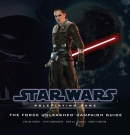 Book Force Unleashed Campaign Guide by Sterling Hershey