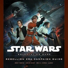 Book Star Wars Rebellion Era Campaign Guide: A Star Wars Roleplaying Game Supplement by Rodney Thompson
