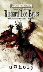 Unholy: Haunted Lands, Book Iii
