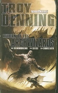 Return Of The Archwizards: A Forgotten Realms Omnibus