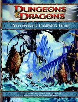 Neverwinter Campaign Setting: A 4th Edition Dungeons & Dragons Supplement