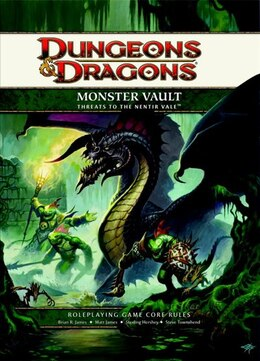 Book Monster Vault: Threats to the Nentir Vale: A 4th edition Dungeons & Dragons Supplement by Brian R. James