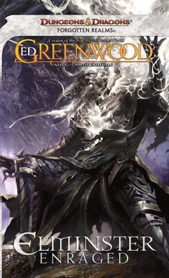Book Elminster Enraged: The Sage Of Shadowdale, Book Iii by Ed Greenwood