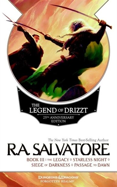 The Legend Of Drizzt 25th Anniversary Edition, Book Iii by R. A. Salvatore