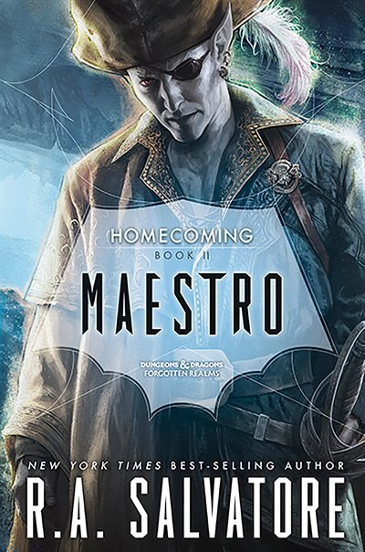 Maestro: Homecoming, Book Ii by R. A. Salvatore