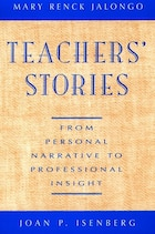 Teachers Stories: From Personal Narrative to Professional Insight