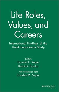 Life Roles, Values, and Careers: International Findings of the Work Importance Study