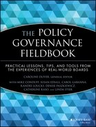 The Policy Governance Fieldbook: Practical Lessons, Tips, and Tools from the Experiences of Real…