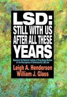 LSD: Still With Us After All These Years: Based on the National Institute of Drug Abuse Studies on…