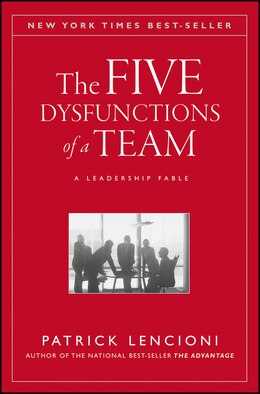 Book The Five Dysfunctions of a Team: A Leadership Fable by Patrick M. Lencioni