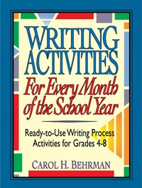 Writing Activities for Every Month of the School Year: Ready-to-Use Writing Process Activities for…
