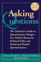 Asking Questions: The Definitive Guide To Questionnaire Design -- For Market Research, Political…