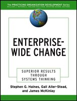 Enterprise-Wide Change: Superior Results Through Systems Thinking