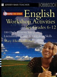 Ready-to-Use English Workshop Activities for Grades 6 - 12: 180 Daily Lessons Integrating…