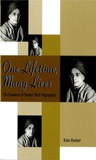 One Lifetime, Many Lives: The Experience of Modern Hindu Hagiography