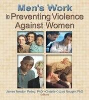 Men's Work in Preventing Violence Against Women