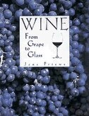 Book Wine: From Grape To Glass by Jens Priewe
