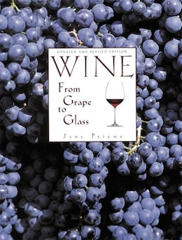 Book Wine From Grape To Glass by Jens Priewe